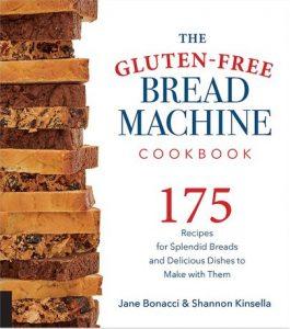 The Gluten-Free Bread Machine Cookbook